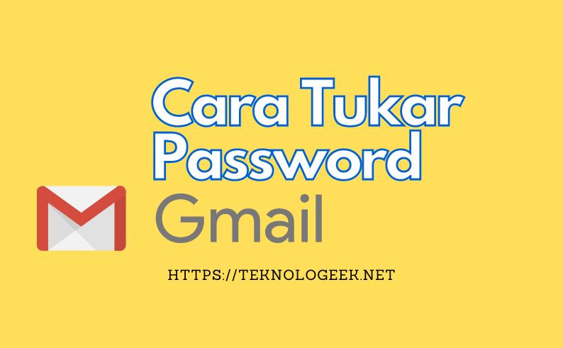 tukar kata laluan gmail